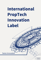 International PropTech Innovation Label by PropTech Academy.png