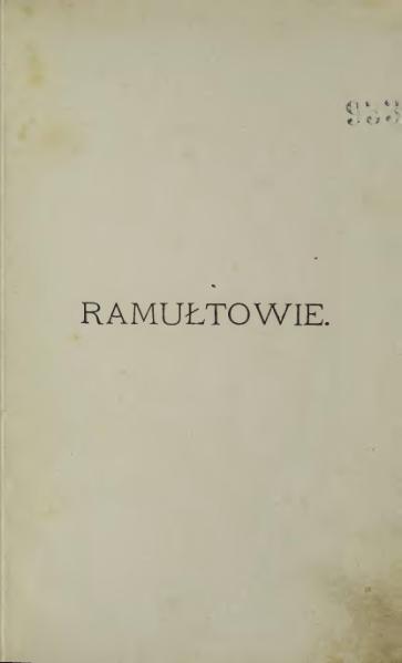 File:Józef Ignacy Kraszewski - Ramułtowie.djvu