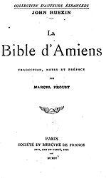 John Ruskin: La Bible d'Amiens