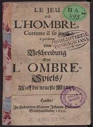 Ombre - Le Jeu de L'Hombre (1695).