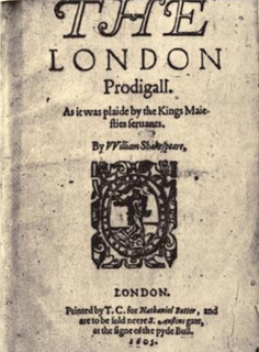 <i>The London Prodigal</i> play sometimes attributed to Shakespeare