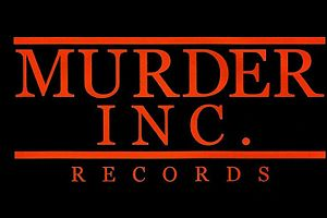 Murder Inc Records - Image: Murder INC Records