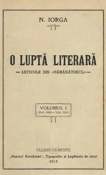 File:Nicolae Iorga - O luptă literară - articole din Sămănătorul. Volumul 1 - (Maiŭ 1903-Iulie 1905).pdf