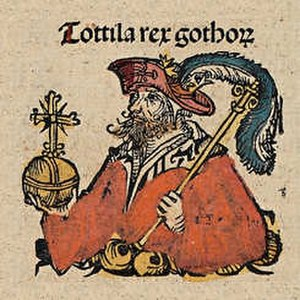 Totila - Totila in the Nuremberg Chronicle, 1493