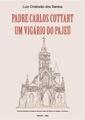 Padre Carlos Cottart, um vigario do pajeu.pdf