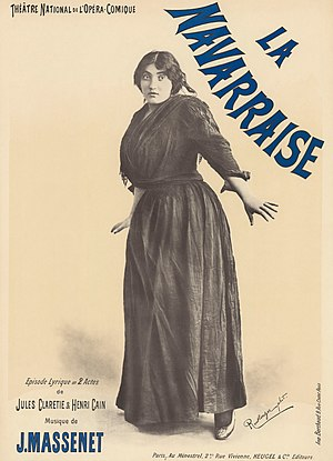 Poster for Jules Massenet's La Navarraise with Emma Calvé in the rôle of Anita
