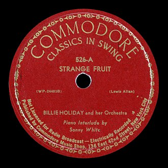 "Milt Gabler - Commodore Records label for Billie Holiday's ""Strange Fruit"" (1939), named Best Song of the Century by Time magazine"