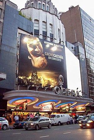 Cacho Castaña - Cacho Castaña smiles over Corrientes Avenue from a billboard announcing his Opera Theatre show in 2007