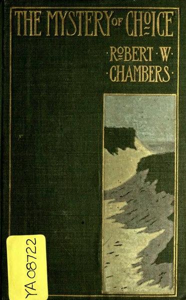 File:The Mystery of Choice - Chambers.djvu