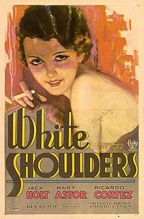 <i>White Shoulders</i> 1931 film