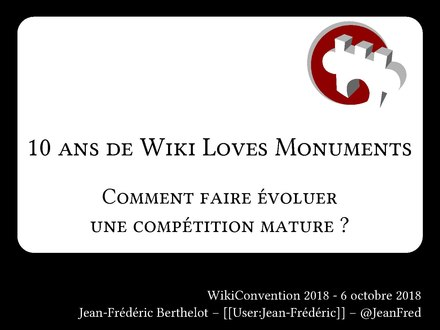 10 ans de Wiki Loves Monuments - Wikiconvention 2018.pdf
