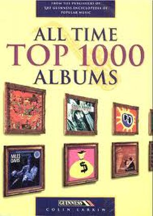 All Time Top 1000 Albums - Image: All Time Top 1000 Albums (1st Edition)