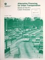 Alternative financing for urban transportation - state-of-the-art case analyses (IA alternativefinan00rice).pdf
