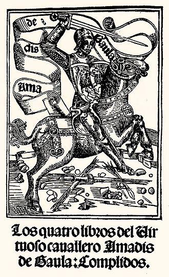 Amadigi di Gaula - 'Amadís de Gaula by Garci Rodríguez de Montalvo, printed in Zaragoza by Jorge Coci (1508).