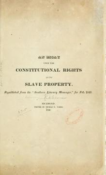 An essay upon the constitutional rights as to slave property.djvu