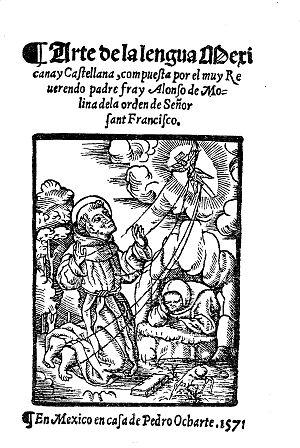 Arte de la lengua mexicana y castellana - Image: Arte de la lengua mexicana