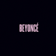 "A black background; the word ""BEYONCÉ"" is stylized in pink font and located in the center of the image."