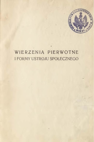 File:Bronisław Malinowski - Wierzenia pierwotne i formy ustroju społecznego.pdf