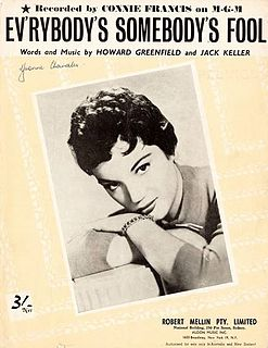 Everybodys Somebodys Fool song, #1 hit for Connie Francis in 1960