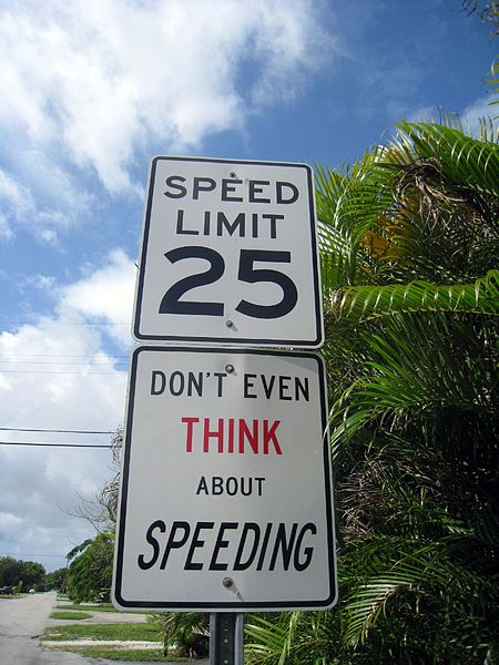 File:Don't Even Think About Speeding.jpg