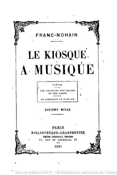 File:Franc-Nohain - Le Kiosque à musique, 1927.djvu