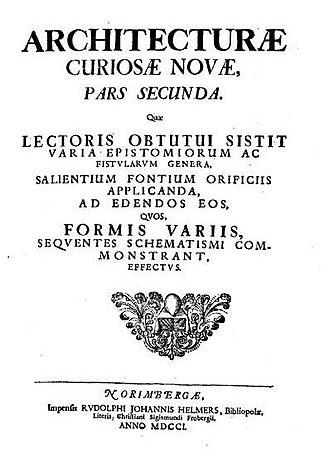 Georg Andreas Böckler - Neue Ergotzliche Sinn-und Kunstreiche auch nutzliche Bau-und Wasser-Kunst vorstellend (1701)