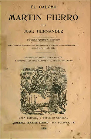 Argentine literature - Cover of Martín Fierro by José Hernández, 1894 edition.