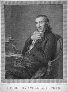 Rudolph Zacharias Becker, after a painting by Johann Friedrich August Tischbein (Christian Jakob Schlotterbeck, 1799) (Source: Wikimedia)