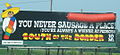 South of the Border sign 10 - You never sausage a place.JPG