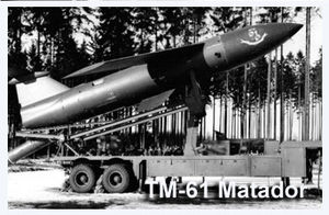 485th Air Expeditionary Wing - TM-61 Matador Missile on its launcher in Germany