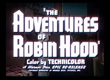 Archivo:The Adventures of Robin Hood (1938) - Re-Release Trailer.webm