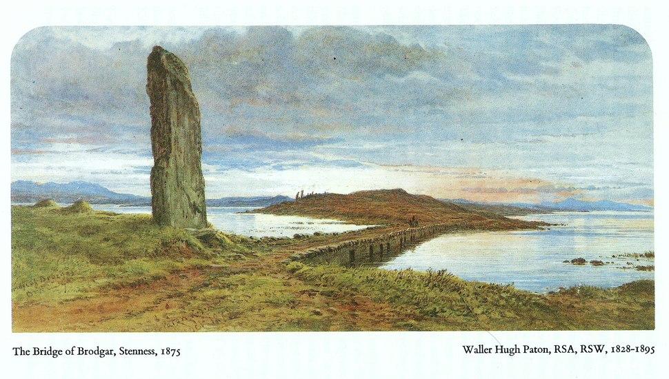 The Bridge of Brodgar, Stenness, 1875. By Walter Hugh Patton (1828-1895)