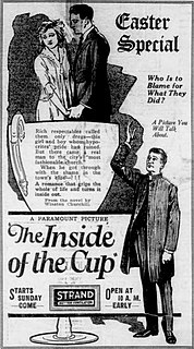 <i>The Inside of the Cup</i> (film) 1921 film by Albert Capellani