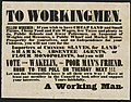 To workingmen. Fellow workmen - If you wish to have cheap land and small farms, cheap food and fair wages, few taxes and plenty to do ... you will vote for Wakelin, the poor man's friend. Rush to the (5016183926).jpg