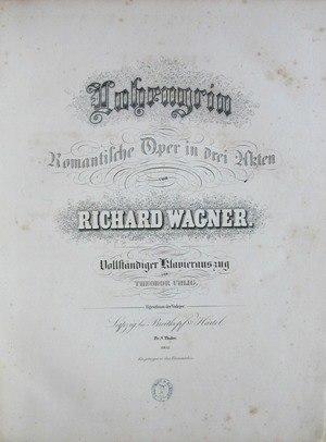 Theodor Uhlig - Uhlig's piano arrangement of Richard Wagner's opera Lohengrin