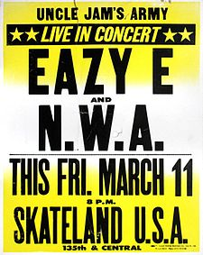 Poster for one of N.W.A's first concerts at a Compton skating rink, 1988 Uncle Jam's Army - Eazy-E and N.W.A. 1988 Skateland Concert Poster.jpg