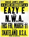 Uncle Jam's Army - Eazy-E and N.W.A. 1988 Skateland Concert Poster.jpg