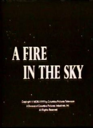 A Fire in the Sky - Title card for A Fire In The Sky