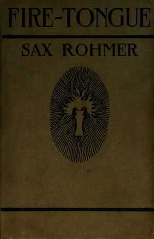 FIRE-TONGUE — SAX ROHMER