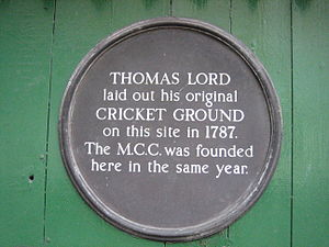 Marylebone Cricket Club - A plaque in Dorset Square marks the site of the original Lord's Ground and commemorates the founding of the MCC