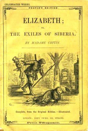 John Dicks (publisher) - Cover of Cottin's Elizabeth or the Exiles of Siberia, published by John Dicks, Strand, London, circa 1880s.