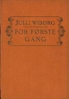 For første gang (Julli Wiborg, 1913).pdf