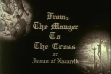 Bestand:From the Manger to the Cross (1912).webm