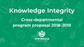 Knowledge Integrity CDP proposal – FY2018-19.pdf