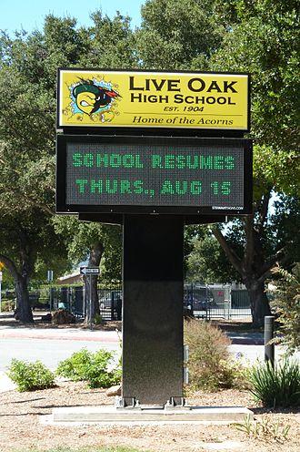 Live Oak High School (Morgan Hill, California) - Live Oak High School's electronic signboard