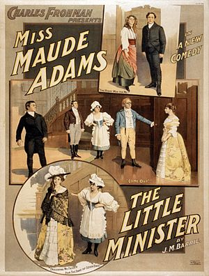 Charles Frohman - Charles Frohman presents Miss Maude Adams in The Little Minister, by J. M. Barrie