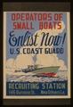 Operators of small boats enlist now! U.S. Coast Guard LCCN98518289.tif