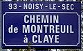 Plaque Chemin Montreuil Claye - Noisy-le-Sec (FR93) - 2021-04-16 - 3.jpg