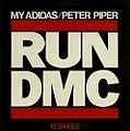Run–D.M.C. - My Adidas-Peter Piper.jpg
