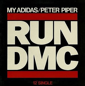 "Run-DMC - Album cover for the group's single ""My Adidas"""